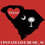 Upstate Live Music Loves Texas